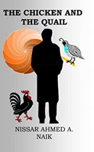 The Chicken And The Quail by Nissar Ahmed A. Naik