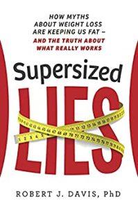 Supersized Lies by Robert J. Davis